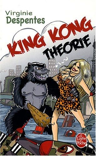 King-kong-theorie_2